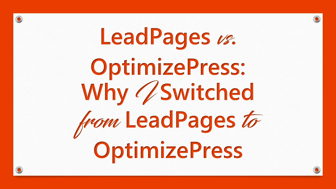 leadpages vs optimizepress why i switched from leadpages to optimizepress. Black Bedroom Furniture Sets. Home Design Ideas