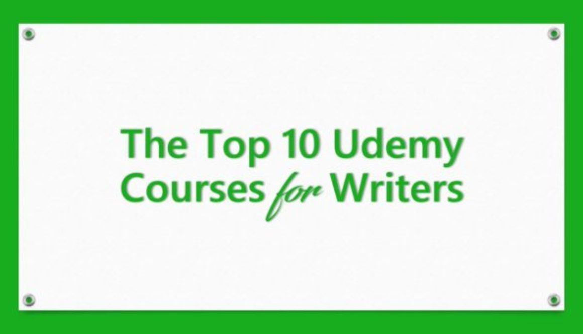 The Top 10 Udemy Courses for Writers
